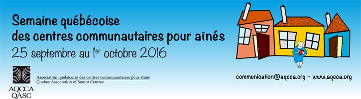 Bandeau Semaine quebecoise des centres communautaires pour aines 2016